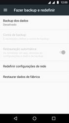 Como restaurar as configurações originais do seu aparelho - Motorola Moto G5 - Passo 5