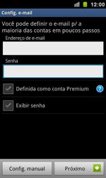 Como configurar seu celular para receber e enviar e-mails - Samsung Galaxy S II - Passo 6