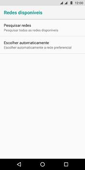 Como selecionar o tipo de rede adequada - Motorola Moto E5 - Passo 7