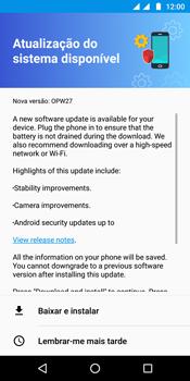 Como atualizar o software do seu aparelho - Motorola Moto G6 Plus - Passo 6