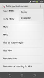 Como configurar a internet do seu aparelho (APN) - Sony Xperia SP - Passo 14