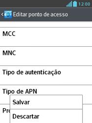 Como configurar a internet do seu aparelho (APN) - LG Optimus L3 II - Passo 16