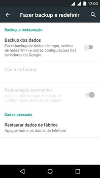 Como restaurar as configurações originais do seu aparelho - Motorola Moto X Play - Passo 5