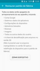 Como restaurar as configurações originais do seu aparelho - Samsung Galaxy J5 - Passo 6