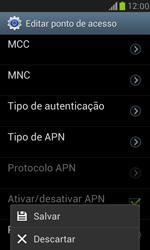 Como configurar a internet do seu aparelho (APN) - Samsung Galaxy S III Mini - Passo 15
