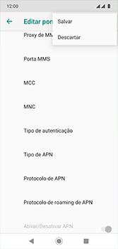 Como configurar a internet do seu aparelho (APN) - Motorola Moto G7 - Passo 15