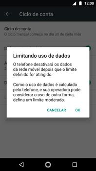 Como definir um aviso e limite de uso de dados - Motorola Moto G5s Plus - Passo 10