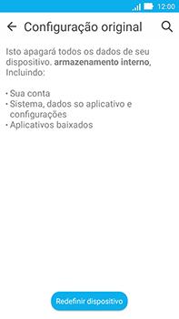 Como restaurar as configurações originais do seu aparelho - Asus ZenFone Go - Passo 6