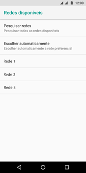Como selecionar o tipo de rede adequada - Motorola Moto G6 Plus - Passo 9