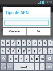 Como configurar a internet do seu aparelho (APN) - LG Optimus L3 II - Passo 14