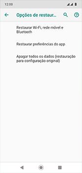 Como restaurar as configurações originais do seu aparelho - Motorola Moto G7 - Passo 7