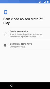 Como ativar seu aparelho - Motorola Moto Z2 Play - Passo 8