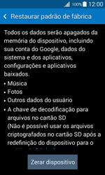 Como restaurar as configurações originais do seu aparelho - Samsung Galaxy Ace 4 - Passo 6