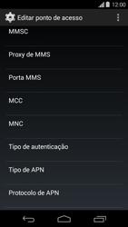 Como configurar a internet do seu aparelho (APN) - Motorola Moto G (1ª Geração) - Passo 10