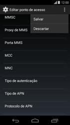 Como configurar a internet do seu aparelho (APN) - Motorola Moto G (1ª Geração) - Passo 14