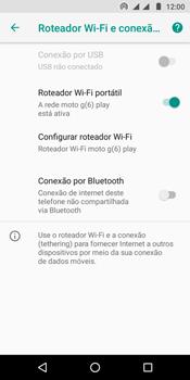 Como usar seu aparelho como um roteador de rede Wi-Fi - Motorola Moto G6 Play - Passo 9