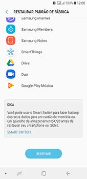 Como restaurar as configurações originais do seu aparelho - Samsung Galaxy J6 - Passo 7