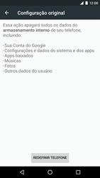 Como restaurar as configurações originais do seu aparelho - LG Google Nexus 5X - Passo 6