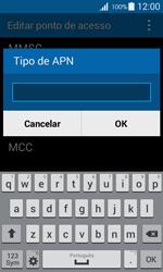 Como configurar a internet do seu aparelho (APN) - Samsung Galaxy Ace 4 - Passo 12