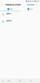 Como configurar a internet do seu aparelho (APN) - Samsung Galaxy J8 - Passo 17
