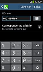 Como bloquear chamadas de um número específico - Samsung Galaxy Grand Neo - Passo 12
