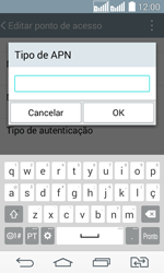 Como configurar a internet do seu aparelho (APN) - LG G2 Lite - Passo 16