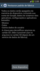Como restaurar as configurações originais do seu aparelho - Samsung Galaxy S IV - Passo 7