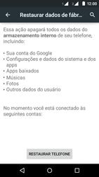 Como restaurar as configurações originais do seu aparelho - Motorola Moto E (2ª Geração) - Passo 6