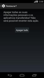 Como restaurar as configurações originais do seu aparelho - Motorola Moto G (1ª Geração) - Passo 7
