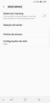 Como configurar a internet do seu aparelho (APN) - Samsung Galaxy S9 - Passo 7
