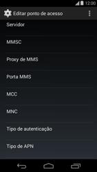 Como configurar a internet do seu aparelho (APN) - Motorola Moto E (1ª Geração) - Passo 13