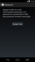 Como restaurar as configurações originais do seu aparelho - Motorola Moto X (2ª Geração) - Passo 7