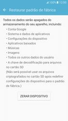 Como restaurar as configurações originais do seu aparelho - Samsung Galaxy S7 - Passo 7
