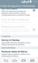 Como restaurar as configurações originais do seu aparelho - LG G2 Lite - Passo 7