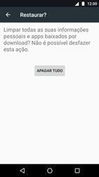 Como restaurar as configurações originais do seu aparelho - Motorola Moto G5 Plus - Passo 7