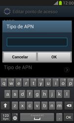 Como configurar a internet do seu aparelho (APN) - Samsung Galaxy S III Mini - Passo 13