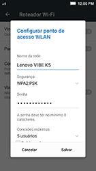 Como usar seu aparelho como um roteador de rede Wi-Fi - Lenovo Vibe K5 - Passo 6