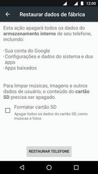 Como restaurar as configurações originais do seu aparelho - Motorola Moto Z2 Play - Passo 6