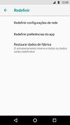 Como restaurar as configurações originais do seu aparelho - Motorola Moto X4 - Passo 6