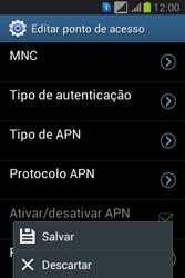 Como configurar a internet do seu aparelho (APN) - Samsung Galaxy Young - Passo 16