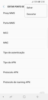 Como configurar a internet do seu aparelho (APN) - Samsung Galaxy S9 - Passo 15