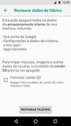 Como restaurar as configurações originais do seu aparelho - Motorola Moto X4 - Passo 7