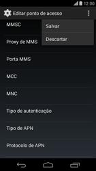 Como configurar a internet do seu aparelho (APN) - Motorola Moto X (2ª Geração) - Passo 14