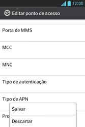 Como configurar a internet do seu aparelho (APN) - LG Optimus L5 - Passo 15