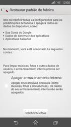 Como restaurar as configurações originais do seu aparelho - Sony Xperia E4G - Passo 6