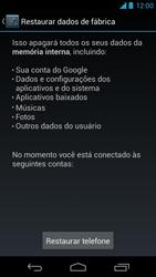 Como restaurar as configurações originais do seu aparelho - Motorola Moto X (1ª Geração) - Passo 6