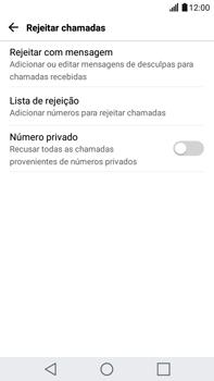 Como bloquear chamadas de um número específico - LG G5 Stylus - Passo 6