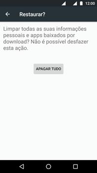 Como restaurar as configurações originais do seu aparelho - Motorola Moto G (4ª Geração) - Passo 7