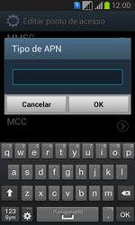Como configurar a internet do seu aparelho (APN) - Samsung Galaxy Win - Passo 13