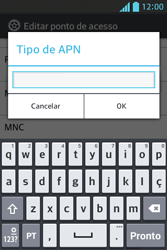 Como configurar a internet do seu aparelho (APN) - LG Optimus L5 - Passo 13